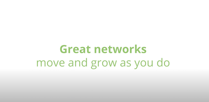 Great networks move and grow as you do